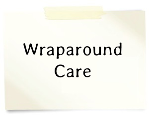 Wraparound Care