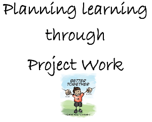 Planning learning through project work