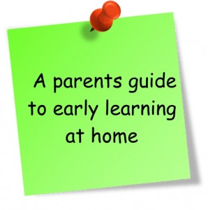 A parents guide to early learning at home