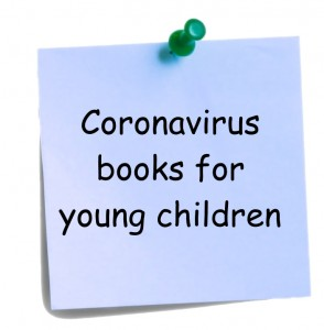 Coronavirus - links children friendly books